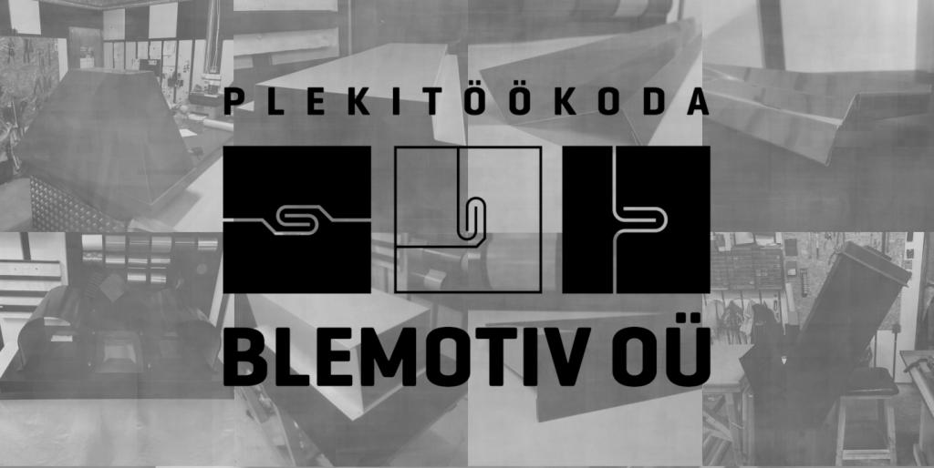 Blemotiv Plekitöökoda - kvaliteetsed plekitööd Pärnus